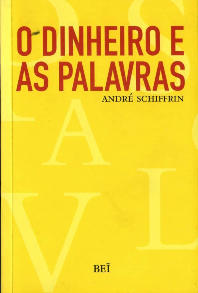 capa do livro o dinheiro e as palavras de andre schiffrin
